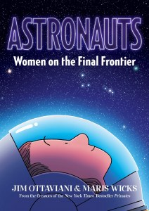 Astronauts: Women on the Final Frontier TP