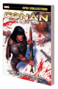 Conan Chronicles Epic Collection TP Vol 01 Darksome Hills