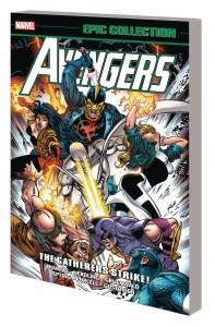 Avengers Epic Collection TP Vol 24 Gatherers Strike