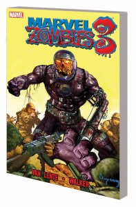 Marvel Zombies TP Vol 03 New Ptg
