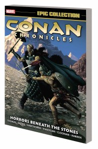 Conan Chronicles Epic Collection TP Vol 05 Horrors Beneath Stones