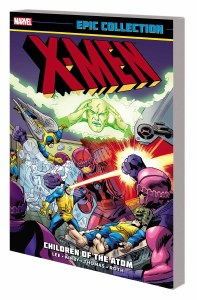 X-Men Epic Collection TP Vol 01 Children of Atom New Ptg