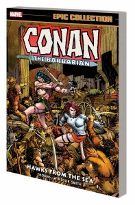 Conan the Barbarian Epic Collection Original Marvel Years TP Vol 02 Hawks From the Sea