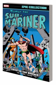 Namor the Sub-Mariner Epic Collection TP Vol 01 Enter the Sub-Mariner