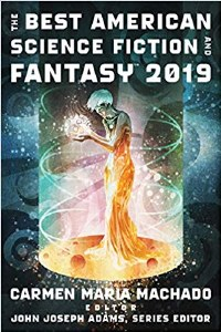 Best American Science Fiction and Fantasy 2019