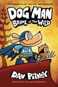 Dog Man HC Vol 06 Brawl of the Wild