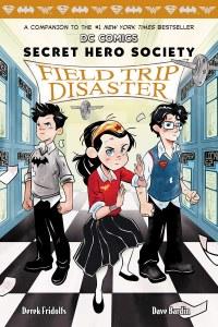 DC Comics Secret Hero Society Field Trip Disaster