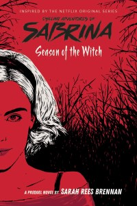 Chilling Adventures of Sabrina Season of the Witch SC