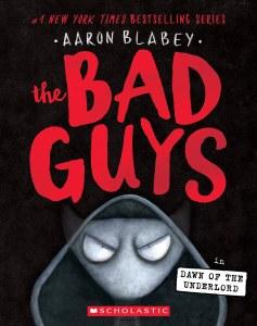 Bad Guys Vol 11 Dawn of the Underworld
