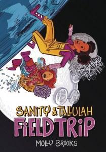 Sanity & Tallulah GN Vol 02 Field Trip