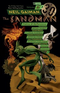 Sandman TP Vol 06 Fables and Reflections 30th Anniversary Edition