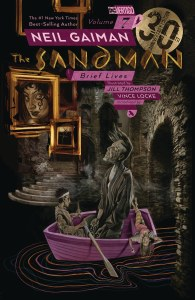 Sandman TP Vol 07 Brief Lives 30th Anniversary