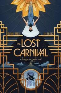 Lost Carnival A Dick Grayson Graphic Novel TP