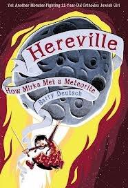 Hereville How Mirka Met a Meteorite