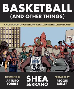 Basketball and Other Things A Collection of Questions Asked Asnwered and Illustrated TP