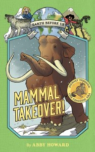 Earth Before Us HC Mammal Takeover!