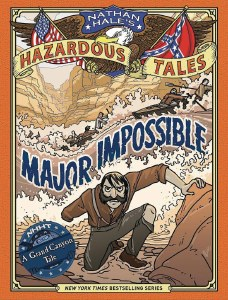 Nathan Hales Hazardous Tales HC Major Impossible