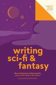 Writing Sci-Fi & Fantasy A Book of Writing Prompts