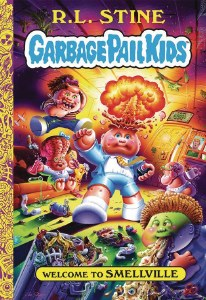 Garbage Pail Kids Welcome to Smellville HC