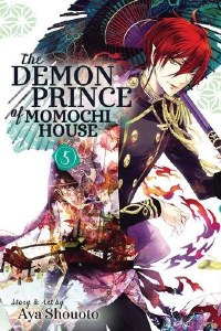 The Demon Prince of Momochi House Vol 05