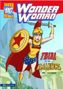 DC Super Heros Wonder Woman Trial of the Amazons