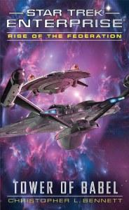 Star Trek Enterprise Rise of the Federation Tower of Babel