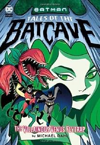 Batman Tales of the Batcave Villainous Venus Flytrap