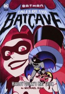 Batman Tales of the Batcave Harley Quinn's Hat Trick