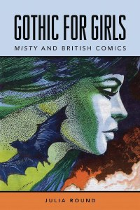 Gothic For Girls Misty & British Comics SC