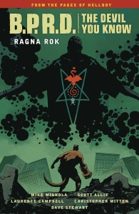 BPRD Devil You Know TP Vol 03 Ragna Rok