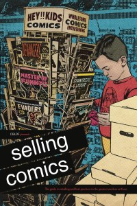 CBLDF Presents Selling Comics TP Guide to Retailing