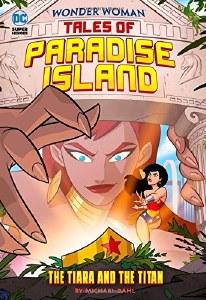 Wonder Woman Tales of Paradise Island The Tiara and the Titan