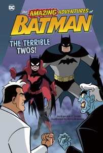Amazing Adventures of Batman Terrible Twos