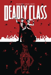 Deadly Class TP Vol 08 Never Go Back