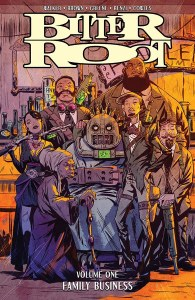 Bitter Root TP Vol 01 Family Business Signed