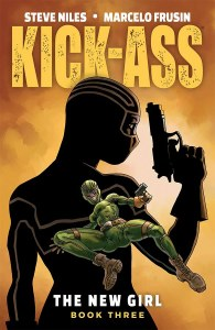 Kick-Ass New Girl TP Vol 03
