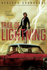 Trail of Lightning Book 1 of Sixth World