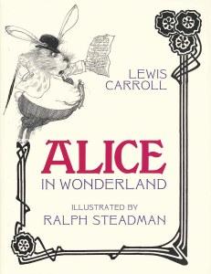 Alice in Wonderland Illustrated by Ralph Steadman