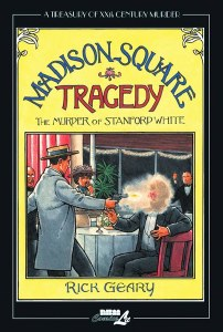 Madison Square Tragedy The Murder of Stanford White