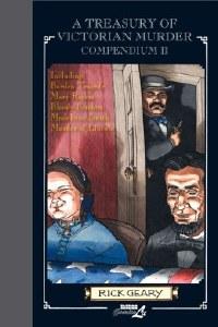 A Treasury of Victorian Murder Compendium Vol 2