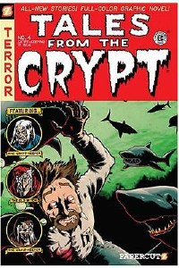 Tales From the Crypt Papercutz TP Vol 04