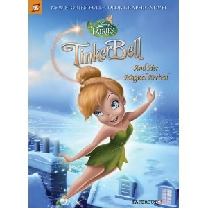 Disney Fairies #9 SC Tinker Bell and Her Magical Arrival
