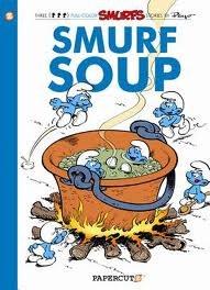 Smurfs Vol 13 Smurf Soup TP