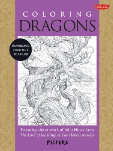 Coloring Dragons Featuring the artwork of John Howe from 'The Lord of the Rings' & 'The Hobbit' movies