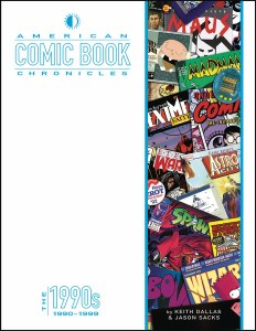 American Comic Book Chronicles 1990s HC