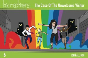 Bad Machinery Pocket Ed GN Vol 06 Case Unwelcome Visitor