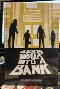 4 Kids Walk Into A Bank HC