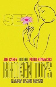 Sex TP Vol 03 Broken Toys