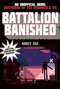 Batallion Banished : An Unofficial Novel Defenders of the Otherworld #2