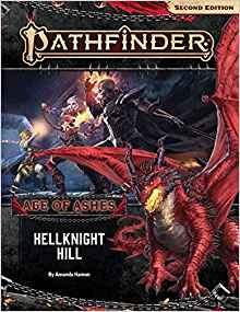 Pathfinder 2 Edition Adventure Path Age of Ashes 1 of 6 Hellknight Hill